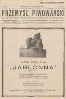Przemysł Piwowarski : organ Centralnego Związku Przemysłu Piwowarskiego i Słodowniczego w Rzeczypospolitej Polskiej. R.6, 1928, №40