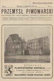 Przemysł Piwowarski : organ Centralnego Związku Przemysłu Piwowarskiego i Słodowniczego w Rzeczypospolitej Polskiej. R.6, 1928, №41