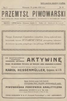 Przemysł Piwowarski : organ Centralnego Związku Przemysłu Piwowarskiego i Słodowniczego w Rzeczypospolitej Polskiej. R.6, 1928, №52