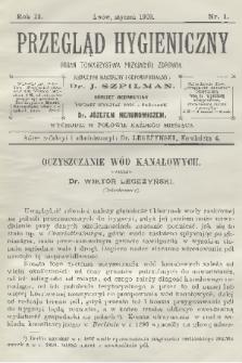 Przegląd Hygieniczny : organ Towarzystwa Przyjaciół Zdrowia. R.2, 1903, nr1