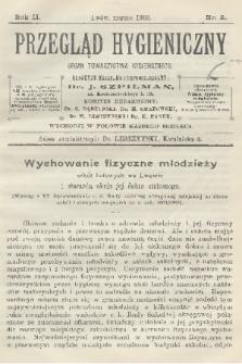 Przegląd Hygieniczny : organ Towarzystwa Hygienicznego. R.2, 1903, nr3