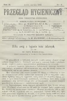 Przegląd Hygieniczny : organ Towarzystwa Hygienicznego. R.2, 1903, nr6