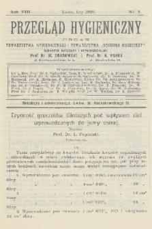"""Przegląd Hygieniczny : organ Towarzystwa Hygienicznego i Towarzystwa """"Ochrona Młodzieży"""". R.8, 1909, nr2"""