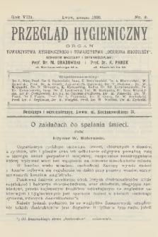 """Przegląd Hygieniczny : organ Towarzystwa Hygienicznego i Towarzystwa """"Ochrona Młodzieży"""". R.8, 1909, nr3"""