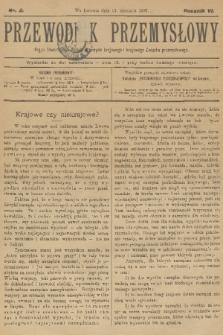 Przewodnik Przemysłowy : organ Towarzystwa zachęty przemysłu krajowego i krajowego Związku przemysłowego. R.6, 1901, nr2