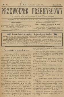 Przewodnik Przemysłowy : organ Towarzystwa zachęty przemysłu krajowego i krajowego Związku przemysłowego. R.6, 1901, nr17