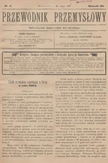 Przewodnik Przemysłowy. R.12, 1907, nr4