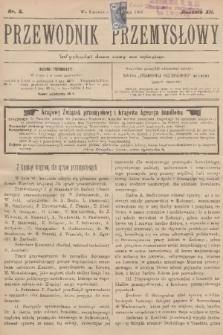 Przewodnik Przemysłowy. R.12, 1907, nr8