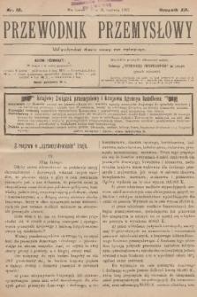 Przewodnik Przemysłowy. R.12, 1907, nr10