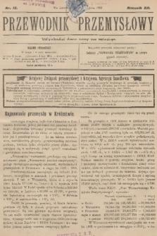 Przewodnik Przemysłowy. R.12, 1907, nr16