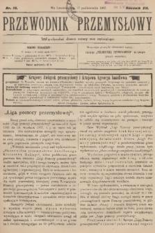 Przewodnik Przemysłowy. R.12, 1907, nr18