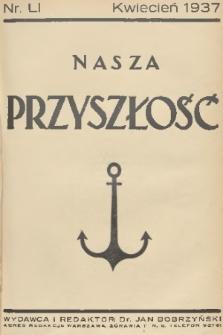 Nasza Przyszłość. 1937, Tom51