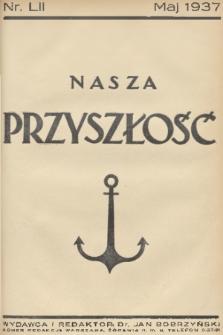 Nasza Przyszłość. 1937, Tom52