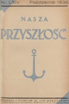 Nasza Przyszłość. 1938, Tom64