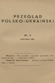 Przegląd Polsko-Ukraiński. 1934, nr3