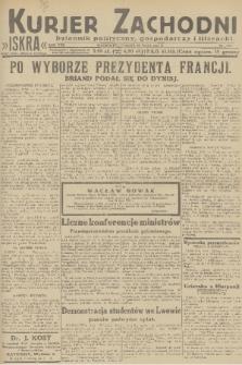 Kurjer Zachodni Iskra : dziennik polityczny, gospodarczy i literacki. R.22, 1931, nr112