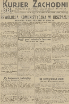 Kurjer Zachodni Iskra : dziennik polityczny, gospodarczy i literacki. R.22, 1931, nr169