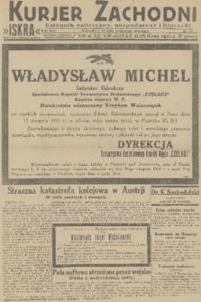 Kurjer Zachodni Iskra : dziennik polityczny, gospodarczy i literacki. R.22, 1931, nr188