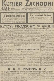 Kurjer Zachodni Iskra : dziennik polityczny, gospodarczy i literacki. R.22, 1931, nr218