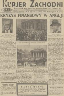 Kurjer Zachodni Iskra : dziennik polityczny, gospodarczy i literacki. R.22, 1931, nr219