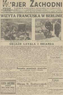 Kurjer Zachodni Iskra : dziennik polityczny, gospodarczy i literacki. R.22, 1931, nr225