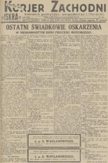 Kurjer Zachodni Iskra : dziennik polityczny, gospodarczy i literacki. R.22, 1931, nr264