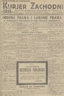 Kurjer Zachodni Iskra : dziennik polityczny, gospodarczy i literacki. R.22, 1931, nr275 [po konfiskacie]