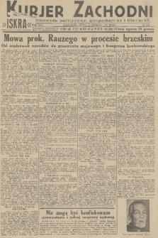 Kurjer Zachodni Iskra : dziennik polityczny, gospodarczy i literacki. R.22, 1931, nr290