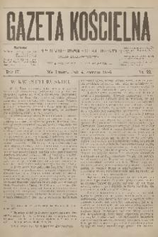 Gazeta Kościelna : pismo poświęcone sprawom kościelnym i społecznym : organ duchowieństwa. R.4, 1896, nr22
