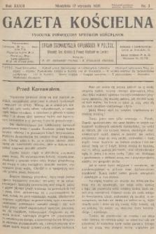 Gazeta Kościelna : tygodnik poświęcony sprawom kościelnym : organ stowarzyszeń kapłańskich w Polsce. R.33, 1926, nr3