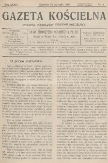Gazeta Kościelna : tygodnik poświęcony sprawom kościelnym : organ stowarzyszeń kapłańskich w Polsce. R.33, 1926, nr4