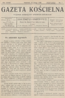 Gazeta Kościelna : tygodnik poświęcony sprawom kościelnym : organ stowarzyszeń kapłańskich w Polsce. R.33, 1926, nr7