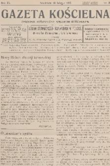 Gazeta Kościelna : tygodnik poświęcony sprawom kościelnym : organ stowarzyszeń kapłańskich w Polsce. R.40, 1933, nr8