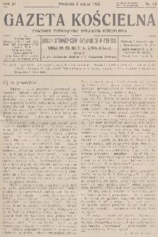Gazeta Kościelna : tygodnik poświęcony sprawom kościelnym : organ stowarzyszeń kapłańskich w Polsce. R.40, 1933, nr10