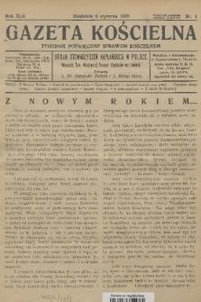 Gazeta Kościelna : tygodnik poświęcony sprawom kościelnym : organ stowarzyszeń kapłańskich w Polsce. R.42, 1935, nr1