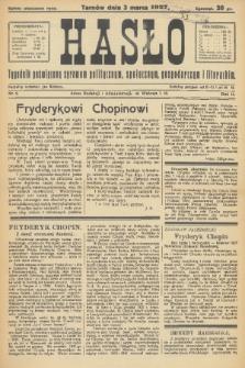 Hasło : tygodnik poświęcony sprawom politycznym, społecznym, gospodarczym i literackim. R.2, 1927, nr9