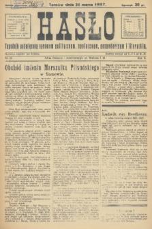Hasło : tygodnik poświęcony sprawom politycznym, społecznym, gospodarczym i literackim. R.2, 1927, nr12