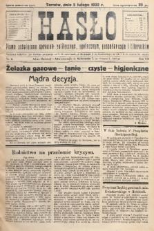 Hasło : pismo poświęcone sprawom politycznym, społecznym, gospodarczym i literackim. R.7, 1932, nr6