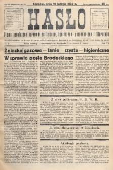 Hasło : pismo poświęcone sprawom politycznym, społecznym, gospodarczym i literackim. R.7, 1932, nr8