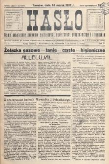 Hasło : pismo poświęcone sprawom politycznym, społecznym, gospodarczym i literackim. R.7, 1932, nr13