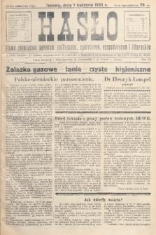 Hasło : pismo poświęcone sprawom politycznym, społecznym, gospodarczym i literackim. R.7, 1932, nr14