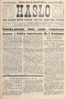 Hasło : pismo poświęcone sprawom politycznym, społecznym, gospodarczym i literackim. R.7, 1932, nr18