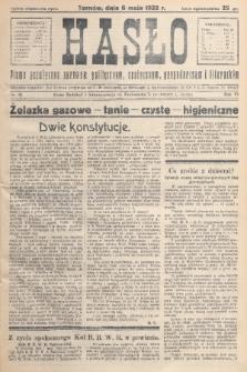 Hasło : pismo poświęcone sprawom politycznym, społecznym, gospodarczym i literackim. R.7, 1932, nr19