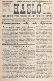 Hasło : pismo poświęcone sprawom politycznym, społecznym, gospodarczym i literackim. R.7, 1932, nr20