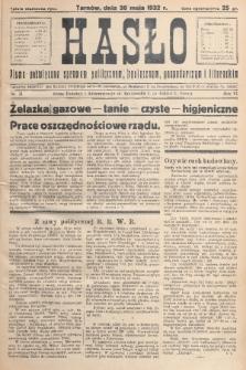 Hasło : pismo poświęcone sprawom politycznym, społecznym, gospodarczym i literackim. R.7, 1932, nr21
