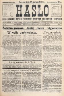 Hasło : pismo poświęcone sprawom politycznym, społecznym, gospodarczym i literackim. R.7, 1932, nr25