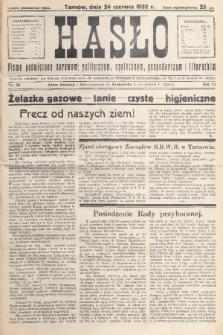 Hasło : pismo poświęcone sprawom politycznym, społecznym, gospodarczym i literackim. R.7, 1932, nr26