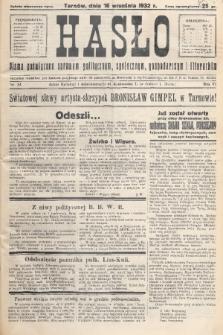Hasło : pismo poświęcone sprawom politycznym, społecznym, gospodarczym i literackim. R.7, 1932, nr34