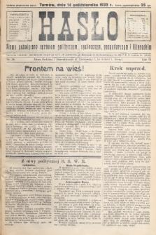 Hasło : pismo poświęcone sprawom politycznym, społecznym, gospodarczym i literackim. R.7, 1932, nr38