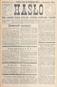Hasło : pismo poświęcone sprawom politycznym, społecznym, gospodarczym i literackim. R.7, 1932, nr44